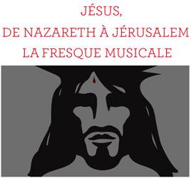 A JERUSALEM LA DE NAZARETH FRESQUE MUSICALE JESUS TÉLÉCHARGER